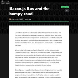 Bacon.js Bus and the bumpy road by Vesa Piittinen on CodePen