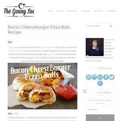 Bacon Cheeseburger Pizza Balls