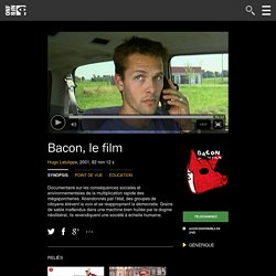 Bacon, le film by Hugo Latulippe