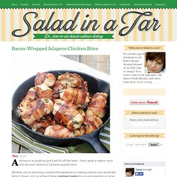 Bacon-wrapped Jalapeno Chicken Bites - StumbleUpon