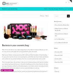 Bacteria in your cosmetic bag - NYC Designed