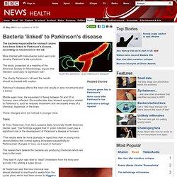Bacteria 'linked' to Parkinson's disease