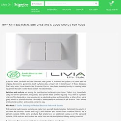 Anti-Bacterial Switches for Home By Schneider Electric