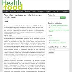 STOMIE 23/02/07 Diarrhées bactériennes : Révolution des probiotiques