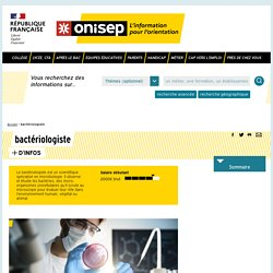 bactériologiste - Onisep