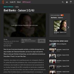 Bad Banks - Saison 1 (1/6)