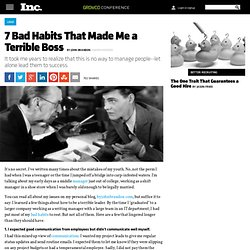 Bad Habits That Made Me A Terrible Boss