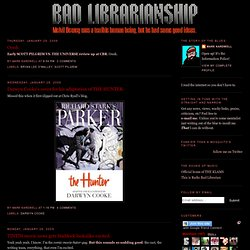 Bad Librarianship Now!: January 2009