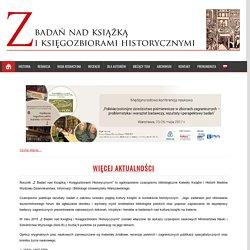 Z Badań nad Książką i Księgozbiorami Historycznymi