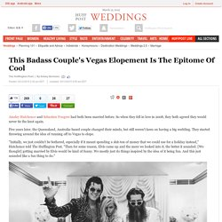 This Badass Couple's Vegas Elopement Is The Epitome Of Cool