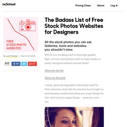 The Badass List of Free Stock Photos Websites for Designers