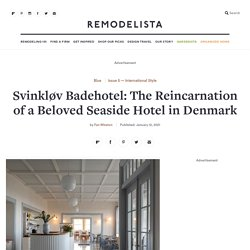 Svinkløv Badehotel: The Reincarnation of a Beloved Seaside Hotel in Denmark