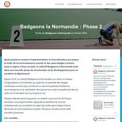 Badgeons la Normandie : Phase 2 – Badgeons la Normandie