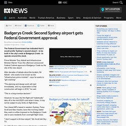 Badgerys Creek: Second Sydney airport gets Federal Government approval