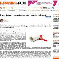 Open Badges : compter sur eux ! par Serge Ravet