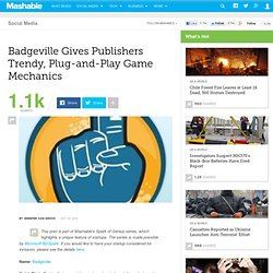 Badgeville Gives Publishers Trendy, Plug-and-Play Game Mechanics