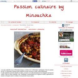 """""""Moussaâ Badhinjan"""" : Moussaka Libanaise"""