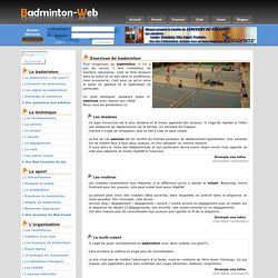 Badminton, les exercices