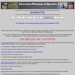 BADMINTON et EPS : objectifs, technique et règlement en badminton