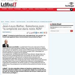 """Jean-Louis Baffier, Salesforce.com : """"la simplicité est dans notre ADN"""""""