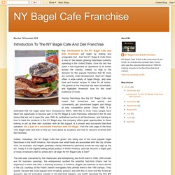 Introduction To The NY Bagel Cafe And Deli Franchise