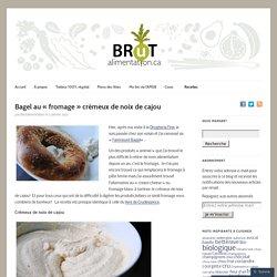 """Bagel au """"fromage"""" crémeux de noix de cajou"""