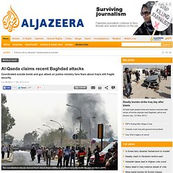 Al-Qaeda claims recent Baghdad attacks - Middle East