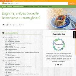 Baghrirs, crêpes aux mille trous (avec ou sans gluten), recette