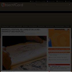 BAGNOLS, FESTIVAL DU LIVRE ET DE LA BD : RAHAN ET DES PEOPLES…