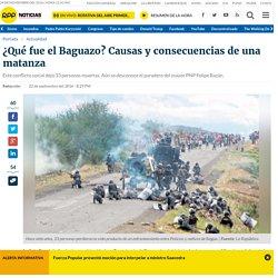 ¿Qué fue el Baguazo? Causas y consecuencias de una matanza