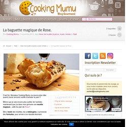 Cooking Mumu La baguette magique de Rose.