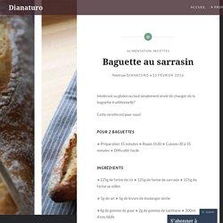 Baguette au sarrasin – Dianaturo
