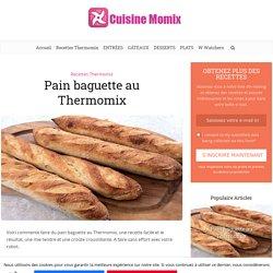 Pain baguette au Thermomix