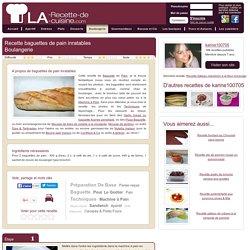 Recette baguettes de pain inratables, cuisinez baguettes de pain inratables