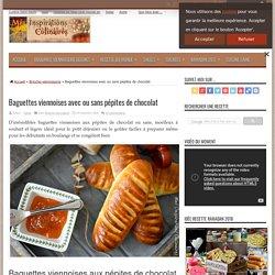 Baguettes viennoises avec ou sans pépites de chocolat
