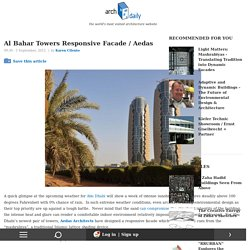 Al Bahar Towers Responsive Facade / Aedas