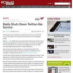 Baidu Shuts Down Twitter-like Service