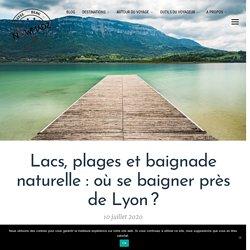 Lacs, plages et baignade naturelle: où se baigner près de Lyon ?