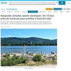Baignade, balades, sports nautiques : les 10 lacs près de Toulouse pour profiter à fond de l'été