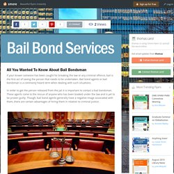 All You Wanted To Know About Bail Bondsman