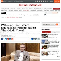 PNB scam: Court issues non-bailable warrants against Nirav Modi, Choksi