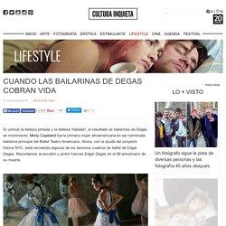Cuando las bailarinas de Degas cobran vida - Cultura Inquieta