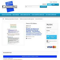 Modèle de statuts de GFA Bailleur Groupement Foncier Agricole Bailleur