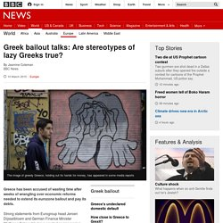 Greek bailout talks: Are stereotypes of lazy Greeks true? - BBC News