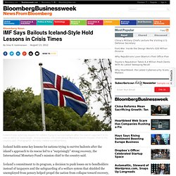 IMF Says Bailouts Iceland-Style Hold Lessons in Crisis Times