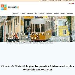 Allez au Bairro Alto avec le typique funiculaire da Glória