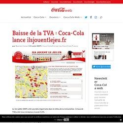 Baisse de la TVA : Coca-Cola lance ilsjouentlejeu.fr