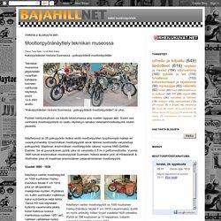 Bajahill: Moottoripyöränäyttely tekniikan museossa
