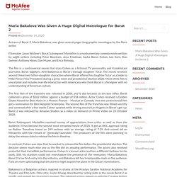 Maria Bakalova Was Given A Huge Digital Monologue for Borat 2 - McAfee.com/Activate