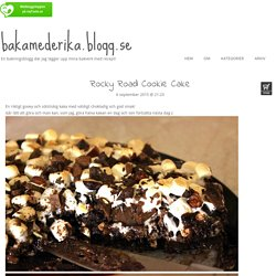 bakamederika.blogg.se - Rocky Road Cookie Cake